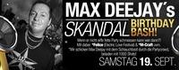 Max Deejays Skandal Birthday Party