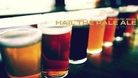 Hail The Pale Ale
