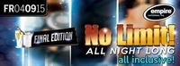 No Limit - Final Edition