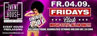 Fridays Club - Event House Reopening Party
