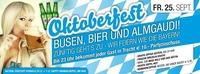 Wolferner-Oktoberfest - Busen, Bier und Almgaudi Part 1