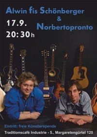 Alwin Schönberger & Norbertopronto@Traditionscafe Industrie