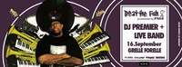 DJ Premier + Live Band Grelle Forelle@Grelle Forelle