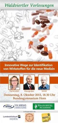 Innovative Wege zur Identifikation von Wirkstoffen für die neue Medizin@BG/BRG/BAG/BARG Horn