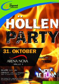 HÖLLENPARTY@Arena Nova
