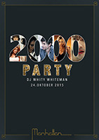 2000 Party mit DJ WHITY WHITEMAN@Manhattan Cafe Bar Skylounge