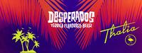 Desperados Party@Die Thalia