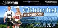 Oktoberfest Weekend XXL@Bollwerk Klagenfurt