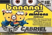 ►►►► BANANA! THE CRAZY MINIONS ◄◄◄◄@Gabriel Entertainment Center
