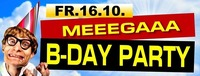 MEEEGAAA B-DAY PARTY @ EVENT HOUSE FREILASSING@Eventhouse Freilassing