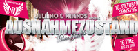 Ausnahmezustand presented by Juliano & Friends@Discoteca N1