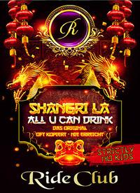 Shangri La - All u can drink@Ride Club