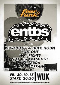 4 Jahre Fear le Funk - Retrogott & Hulk Hodn live - Entbs Labelnacht