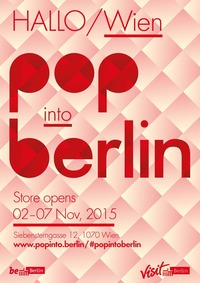 """Pop into Berlin"" – Berlin Pop-up-Store in Wien@SNEAK IN"