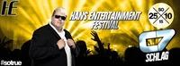 Hoch die Hände Wochenende - Hans Entertainment Festival