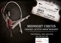 MIDNIGHT CIRCUS - Unsere letzte Show beginnt!  (Maturaball des BRG WIKU)@Grazer Congress