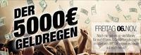 Der 5000.- EURO GELDREGEN!!@Baby'O