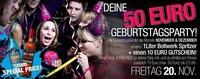 Deine 50€ Geburtstagsparty!!@Bollwerk Liezen