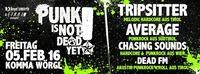 PUNK is NOT DEAD YET! - FR,05.02.2016 - KOMMA Wörgl@Komma