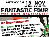 Fantastic Four mit dem Highlight Dartmeisterschaft@Mausefalle