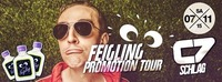 FEIGLING PROMOTION TOUR@C7 - Schlag