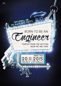 BORN TO BE AN ENGINEER - Maturaball der HTL Bulme Graz-Gösting