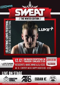 SWEAT the Winter Edition 2015@Bauer Eventstadl
