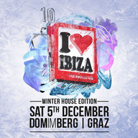 i love ibiza - winter house edition@Dom im Berg