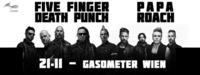 FIVE FINGER DEATH PUNCH / PAPA ROACH presented by Mind Over Matter@Gasometer - planet.tt