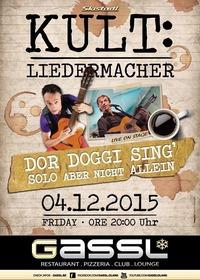 KULT: Liedermacher - Dor Doggi sing'