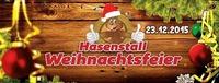 Hasenstall Weihnachtsfeier@Hasenstall