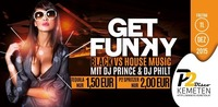 GET FUNKY - Black VS House - Getränkeaktion: 1,50€ @ P2-Kemeten@Disco P2