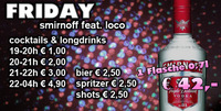 FRIDAY SMIRNOFF FEAT. LOCO