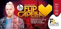 ❤ FLIP CAPELLA ❤ - Energy Club Files & Getränke-Aktionen @ P2-Kemeten@Disco P2