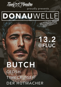 DONAUWELLE with BUTCH@Fluc / Fluc Wanne