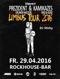 Prezident & Kamikazes – Limbus Tour 2016 mit Drunkn Masters und Hinz & Kunz@Rockhouse-Bar