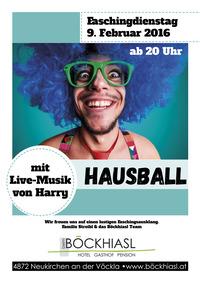 Hausball@Beim Boeckhiasl