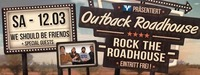 LIVE - Rock The Roadhouse // WE SHOULD BE FRIENDS@Outback Roadhouse