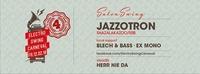 4 YEARS ELECTRO SWING CARNEVAL presents JAZZOTRON (Shazalakazoo/SRB)@Café Leopold