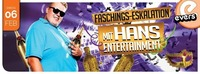 Faschings-Eskalation mit HANS ENTERTAINMENT@Evers