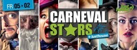 CARNEVAL STARS @lusthouse@Lusthouse