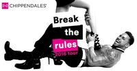 The Chippendales - Break The Rules Tour 2016@Helmut-List-Halle