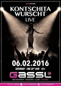KONTSCHITA WURSCHT Live@Gassl