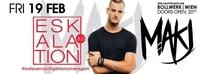 ESKALATION 3.0 – BOLLWERK present: MAKJ@Bollwerk