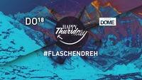 HAPPY THURSDAY #FLASCHENDREHEN@Praterdome