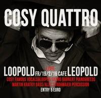 LØØPOLD // Cosy Famous & The Cosy Quattro Live!@Café Leopold