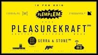 PLEMPLEM™ pres. Pleasurekraft ╊ BUMBUM pres. Gerra & Stone 웃유@P.P.C.