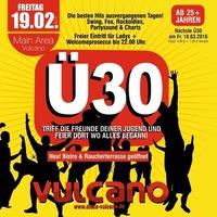 Ü30 Party@Vulcano