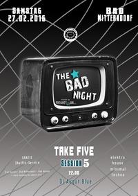 The BAD Night@Diskothek Take Five