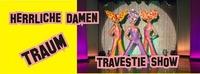 Travestie Show Der Herrlichen Damen@Tanzcafe Waldesruh